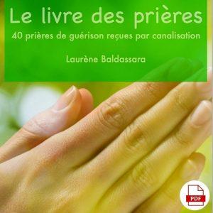 Le livre des prières : 40 prières de guérison
