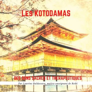 Les kotodamas (PDF) + audio (MP3)
