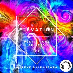 Méditations guidées – ELEVATION – Album N°2