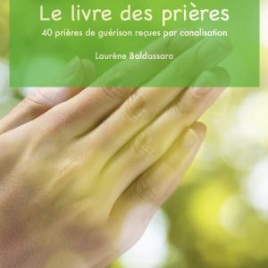 le livre des prières - Laurène Baldassara