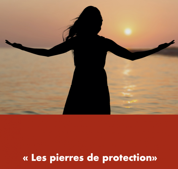 Les pierres de protection|  | Laurene Baldassara